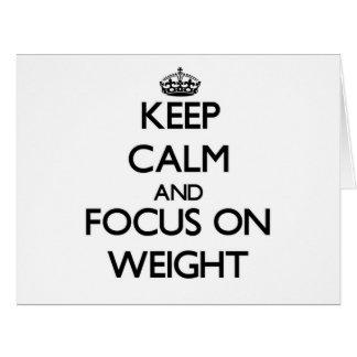 Guarde la calma y el foco en peso tarjeta de felicitación grande
