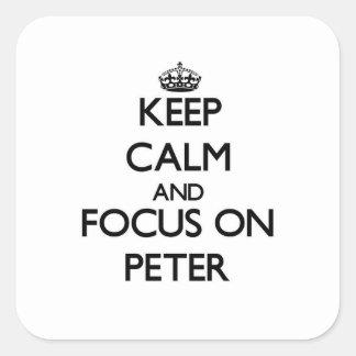 Guarde la calma y el foco en Peter Calcomania Cuadradas