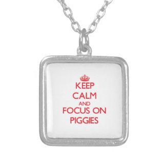Guarde la calma y el foco en Piggies