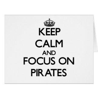 Guarde la calma y el foco en piratas