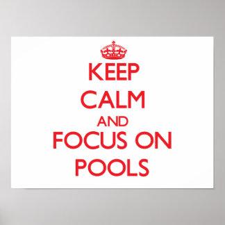 Guarde la calma y el foco en piscinas impresiones
