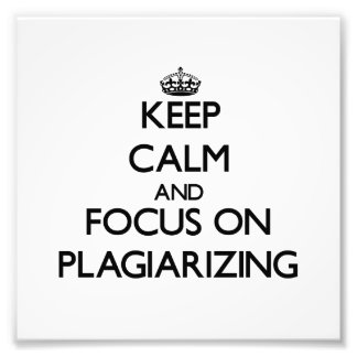 Guarde la calma y el foco en plagiar