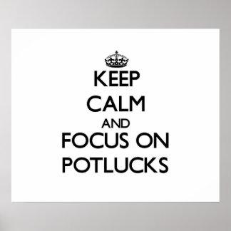 Guarde la calma y el foco en Potlucks Poster