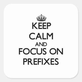 Guarde la calma y el foco en prefijos pegatinas cuadradas personalizadas