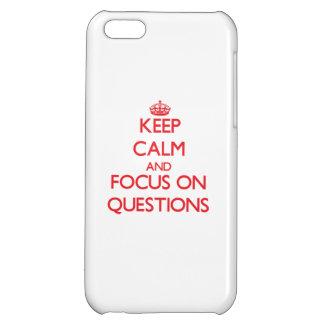 Guarde la calma y el foco en preguntas