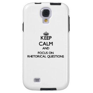 Guarde la calma y el foco en preguntas retóricas funda para galaxy s4