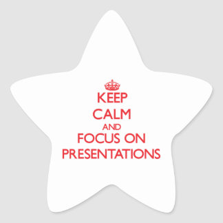 Guarde la calma y el foco en presentaciones calcomanía forma de estrellae