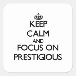 Guarde la calma y el foco en prestigioso calcomanía cuadradas personalizada