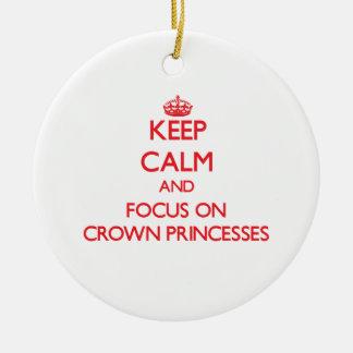 Guarde la calma y el foco en Princesas Reales Ornaments Para Arbol De Navidad