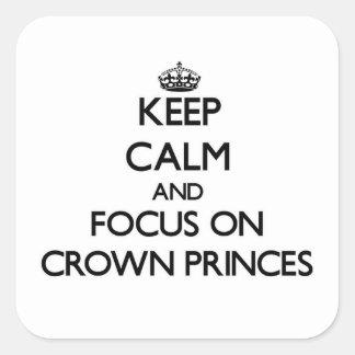 Guarde la calma y el foco en Príncipes herederos Colcomanias Cuadradas Personalizadas