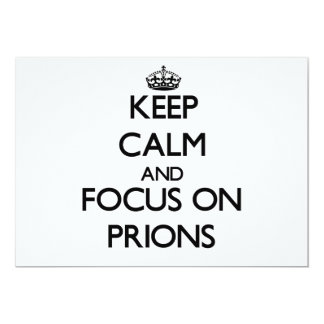 """Guarde la calma y el foco en priones invitación 5"""" x 7"""""""