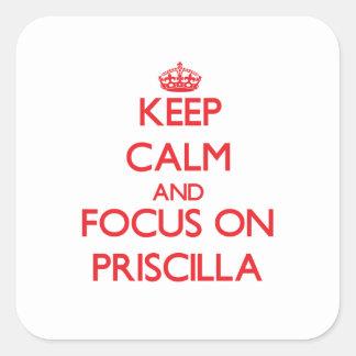 Guarde la calma y el foco en Priscilla Calcomania Cuadrada Personalizada