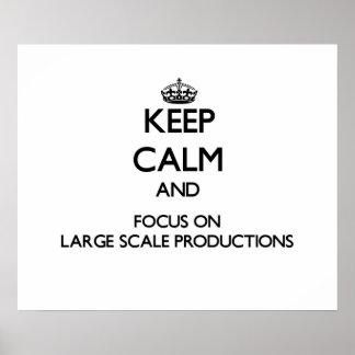 Guarde la calma y el foco en producciones del gran poster