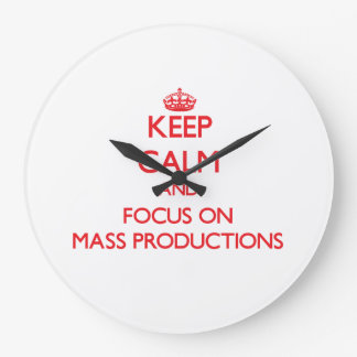 Guarde la calma y el foco en producciones en masa reloj redondo grande