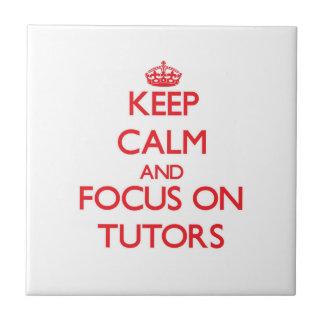 Guarde la calma y el foco en profesores teja cerámica