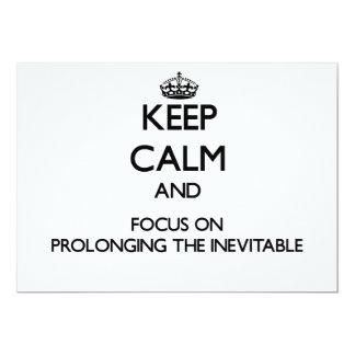 Guarde la calma y el foco en prolongar el anuncios