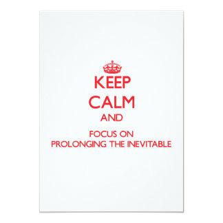 Guarde la calma y el foco en prolongar el invitacion personalizada