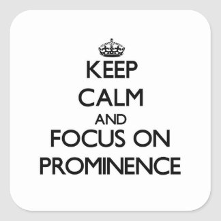 Guarde la calma y el foco en prominencia calcomania cuadradas personalizada