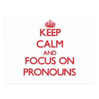 Guarde la calma y el foco en pronombres postales