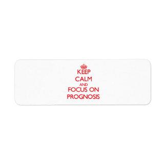 Guarde la calma y el foco en pronóstico etiquetas de remite