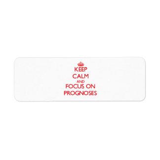 Guarde la calma y el foco en pronósticos etiqueta de remite