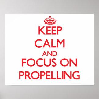Guarde la calma y el foco en propulsar