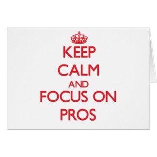 Guarde la calma y el foco en pros tarjeta de felicitación