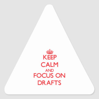Guarde la calma y el foco en proyectos calcomanías trianguloes personalizadas