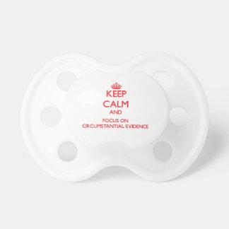 Guarde la calma y el foco en prueba circunstancial chupetes de bebé