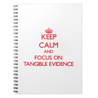 Guarde la calma y el foco en pruebas tangibles cuaderno