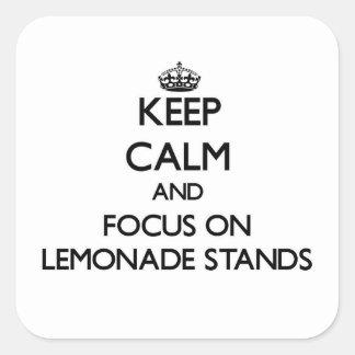 Guarde la calma y el foco en puestos de limonadas pegatina cuadradas