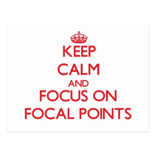 Guarde la calma y el foco en puntos focales postal