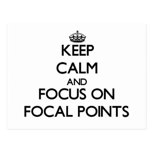 Guarde la calma y el foco en puntos focales postales