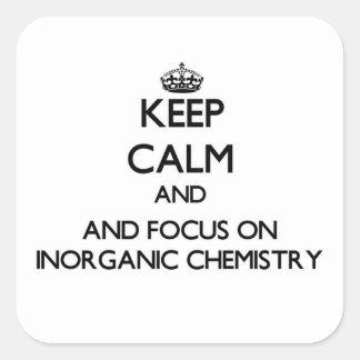 Guarde la calma y el foco en química inorgánica calcomanía cuadradase