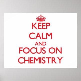 Guarde la calma y el foco en química poster