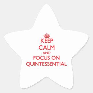 Guarde la calma y el foco en quintaesencial pegatina en forma de estrella