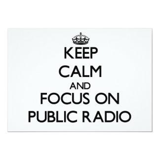 Guarde la calma y el foco en radio pública comunicados personales