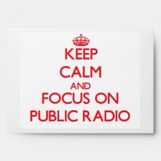 Guarde la calma y el foco en radio pública