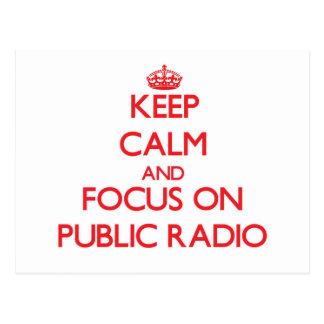 Guarde la calma y el foco en radio pública tarjeta postal