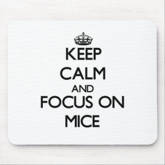Guarde la calma y el foco en ratones alfombrilla de raton