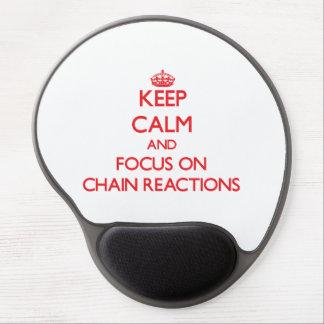 Guarde la calma y el foco en reacciones en cadena alfombrilla gel