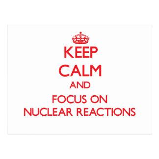 Guarde la calma y el foco en reacciones nucleares postales