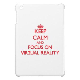 Guarde la calma y el foco en realidad virtual