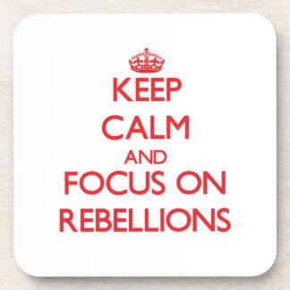 Guarde la calma y el foco en rebeliones