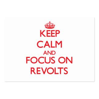 Guarde la calma y el foco en rebeliones tarjetas de visita grandes