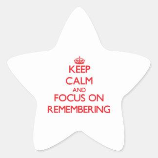 Guarde la calma y el foco en recordar