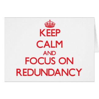 Guarde la calma y el foco en redundancia tarjeta de felicitación