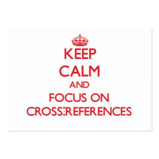 Guarde la calma y el foco en referencias recíproca tarjeta de negocio