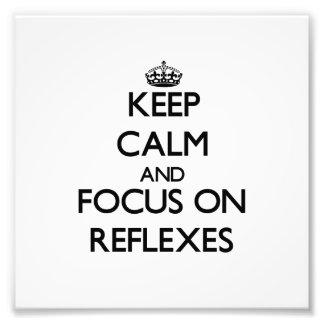 Guarde la calma y el foco en reflejos