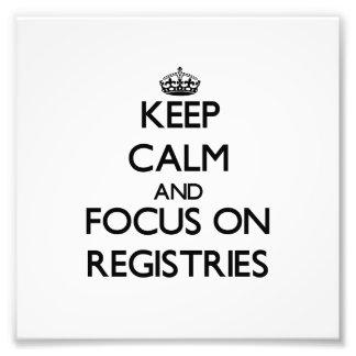 Guarde la calma y el foco en registros